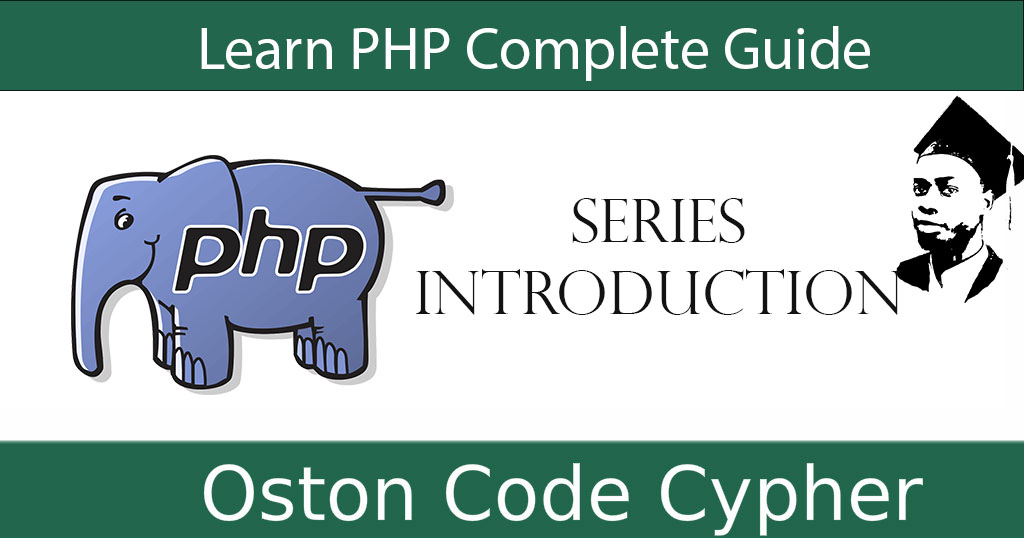 Learn PHP Complete Guide - Introduction
