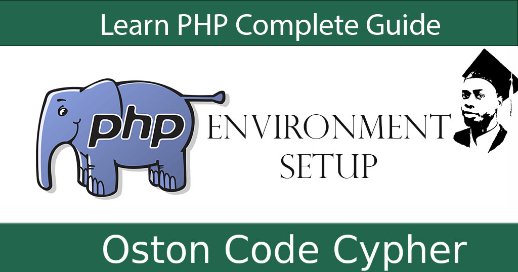 Learn PHP Complete Guide - Environment Setup