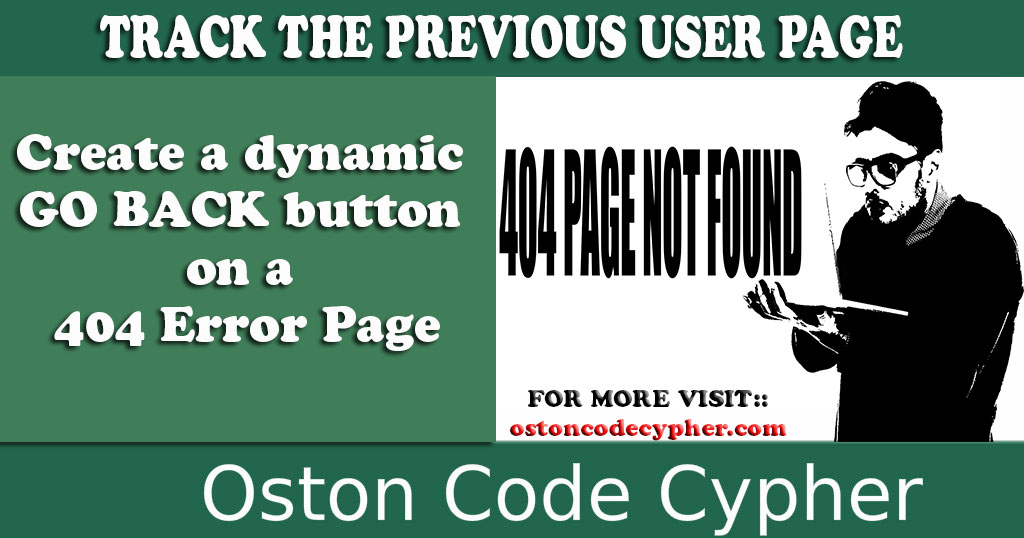 How to create a Dynamic GO BACK button on a 404 Error Page