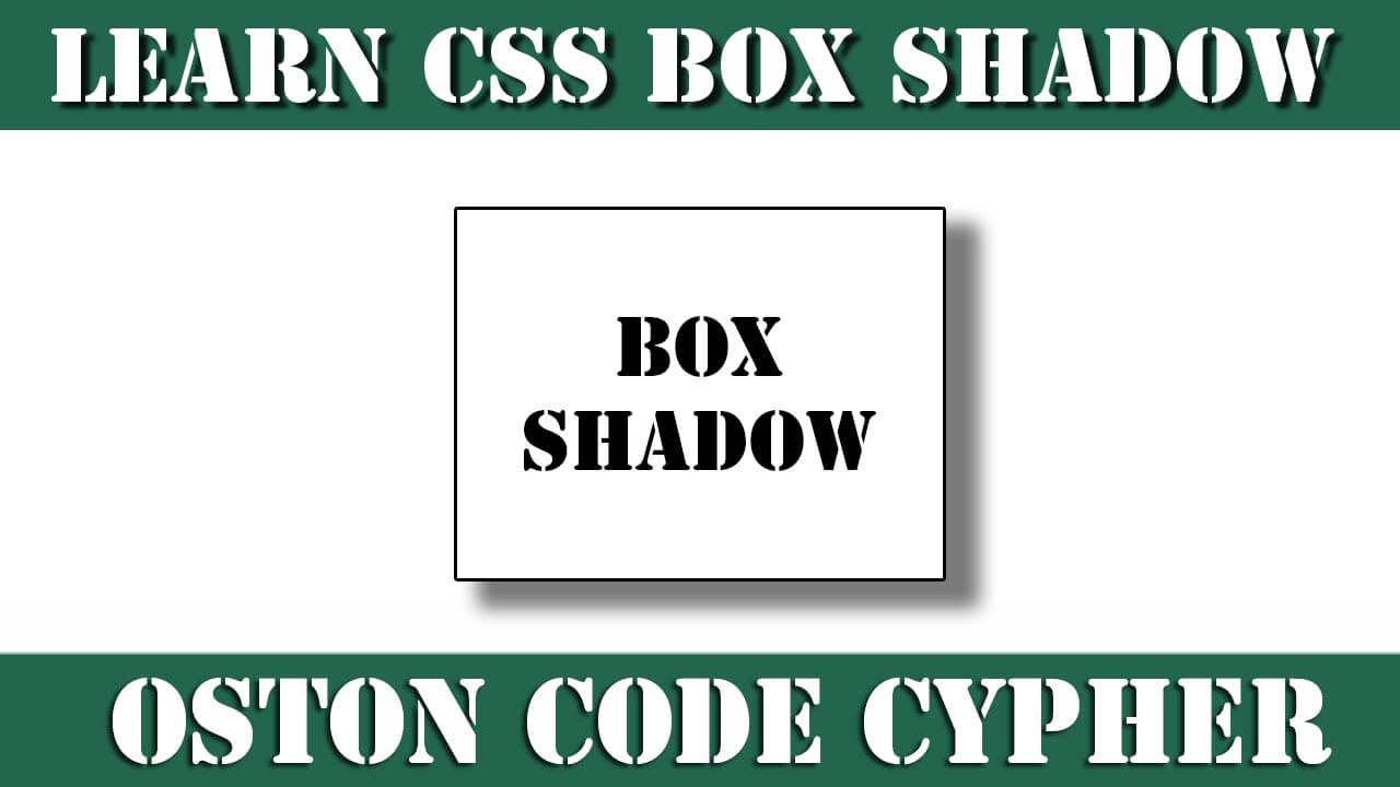 Learn how to use CSS box shadow property - Source Code